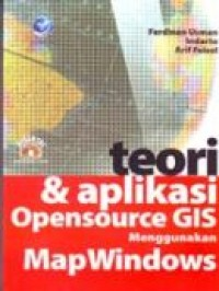 Image of Teori & Aplikasi Opensource GIS Menggunakan Map Windows