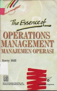 Image of The Esserce Of Operation Management Manajemen Operasi